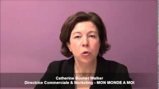 Vidéo franchise Mon Monde à Moi - Catherine Bouhet Walker - Directrice Commerciale & Marketing