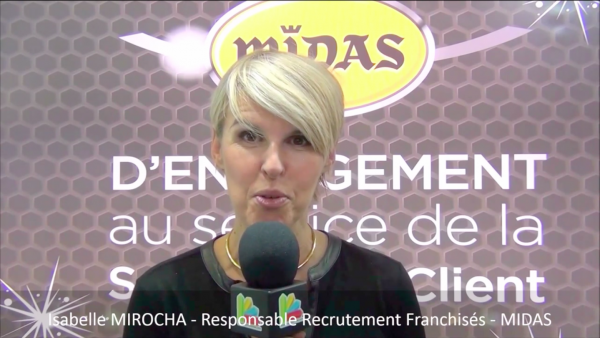 Interview d'Isabelle MIROCHA, Responsable du recrutement des franchisés du réseau Midas au salon Franchise Expo Paris 2016
