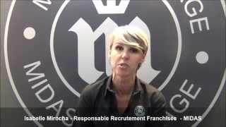 Vidéo franchise Midas - Isabelle Mirocha - Responsable Recrutement Franchisés