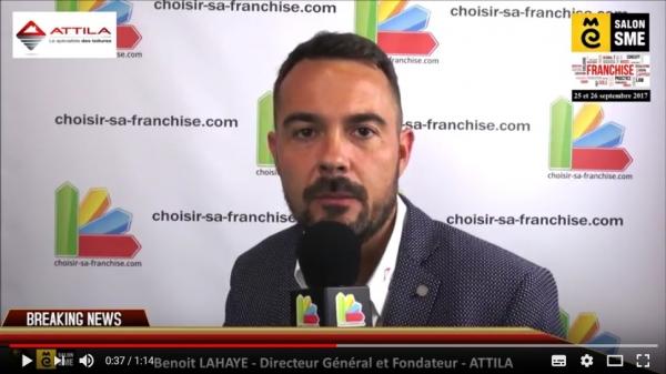 Franchise Attila - Interview de Benoit LAHAYE au Salon SME 2017