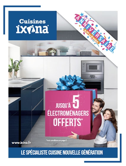 ixina france lance sa grande campagne anniversaire au mois d octobre 2015 et continue son. Black Bedroom Furniture Sets. Home Design Ideas