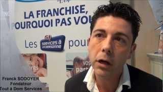 Vidéo franchise Tout à Dom Services | Interview Franck Sodoyer