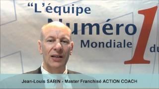 Vidéo franchise Action Coach | Interview Jean-Louis Sabin