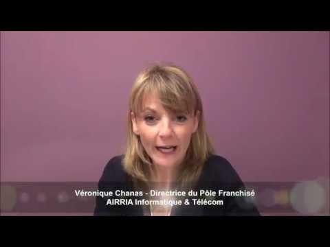 Vidéo Franchise Airria Informatique & Télécom - Véronique Chanas