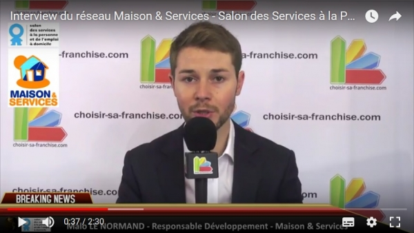 Interview de la franchise Maison & Services au Salon des Services à la Personne