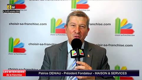 Interview de Patrice DENIAU, Président Fondateur de la franchise Maison & Services au salon SME Paris 2016