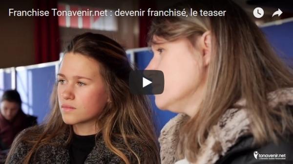 Franchise Tonavenir.net : devenir franchisé, le teaser