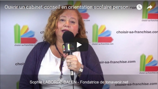 Interview de Sophie LABORDE-BALEN, Fondatrice de la franchise tonavenir.net au salon Franchise Expo Paris 2017