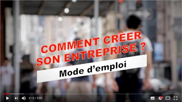 Comment créer son entreprise : Mode d'emploi