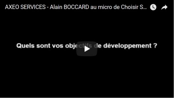 Interview d'Alain BOCCARD - Directeur Opérationnel de la franchise AXEO SERVICES