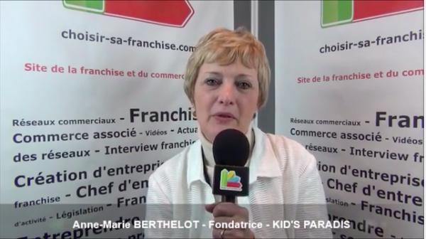 Interview d'Anne-Marie BERTHELOT - Fondatrice de la franchise KID'S PARADIS