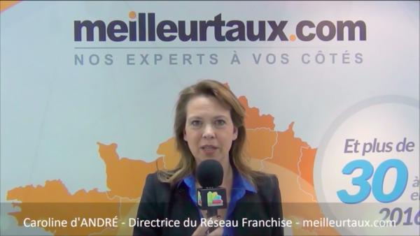 Interview de Caroline d'André, Directrice du réseau de franchise Meilleurtaux.com au salon Franchise Expo Paris 2016