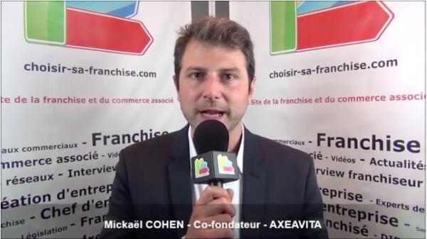 Interview de Mickalël COHEN - Co-fondateur de la franchise AXEAVITA