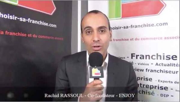 Interview de Rachid RASSOUL - Co-fondateur de la franchise ENJOY