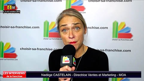 Interview de Nadège CASTELAIN, Directrice Ventes et Marketing de la franchise MOA au salon SME Paris 2016