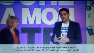 Zapping de Cyril Hanouna sur D8 - La pub Choisir Sa Franchise parodiée !